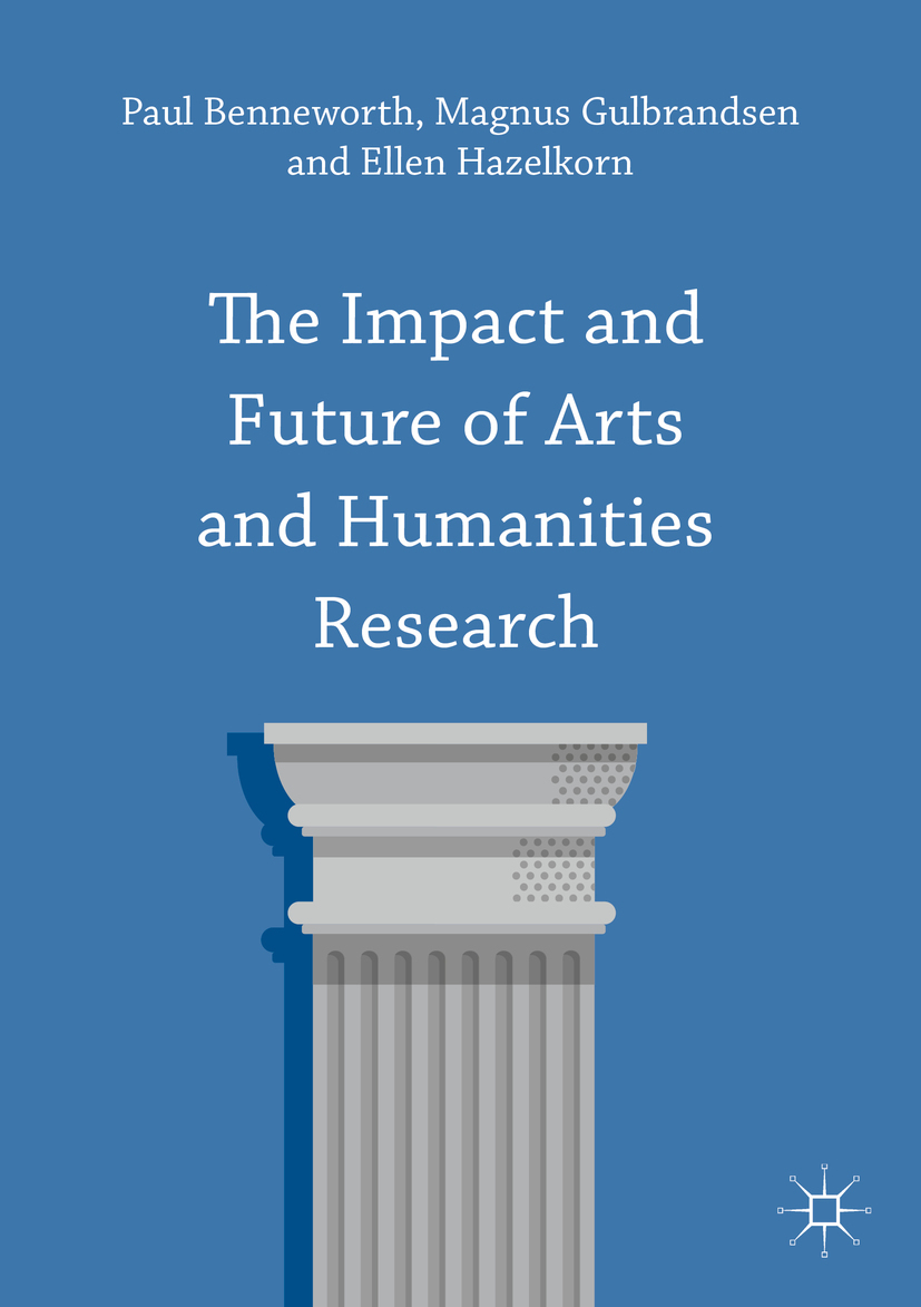 Benneworth, Paul - The Impact and Future of Arts and Humanities Research, ebook