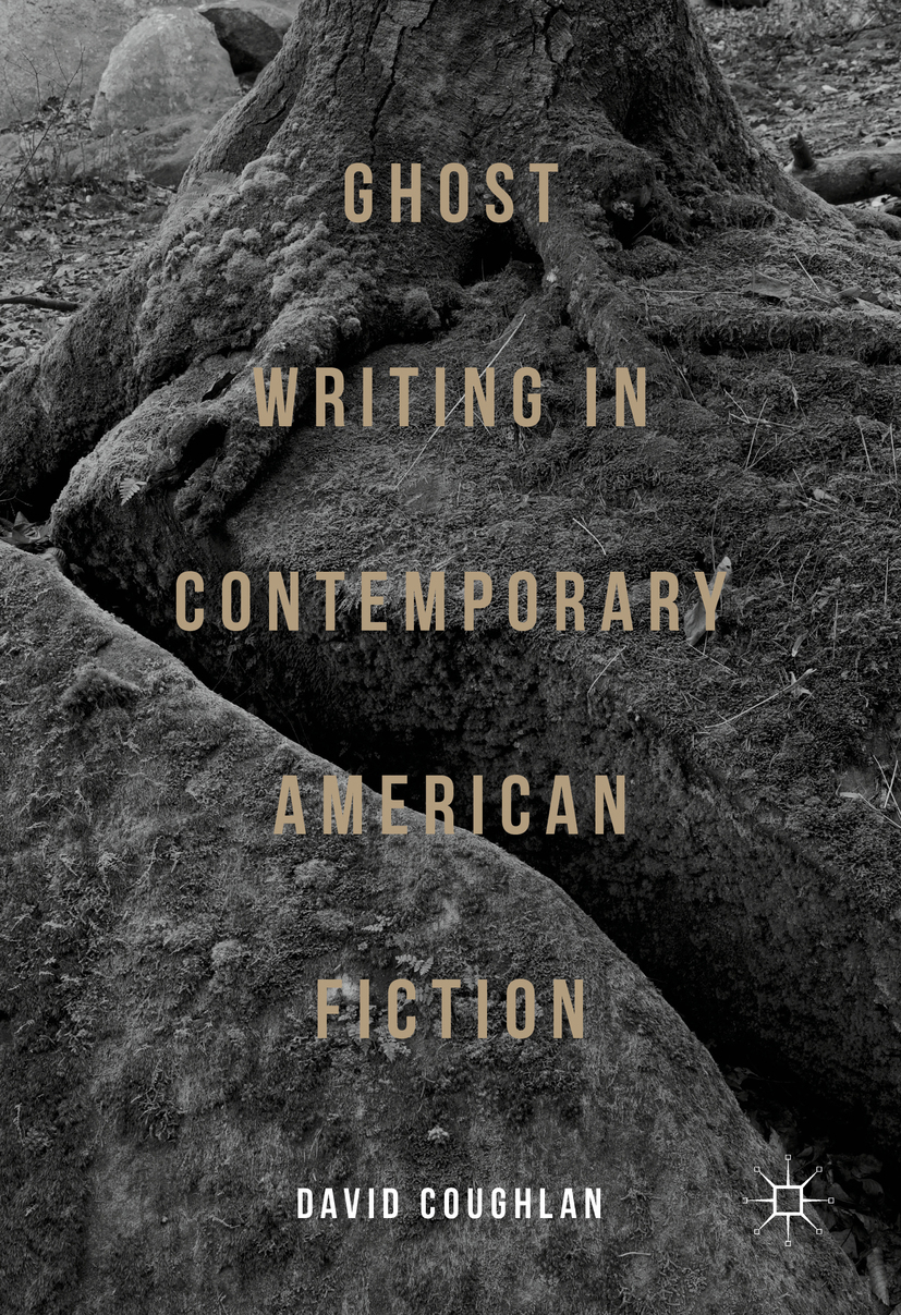 Coughlan, David - Ghost Writing in Contemporary American Fiction, ebook