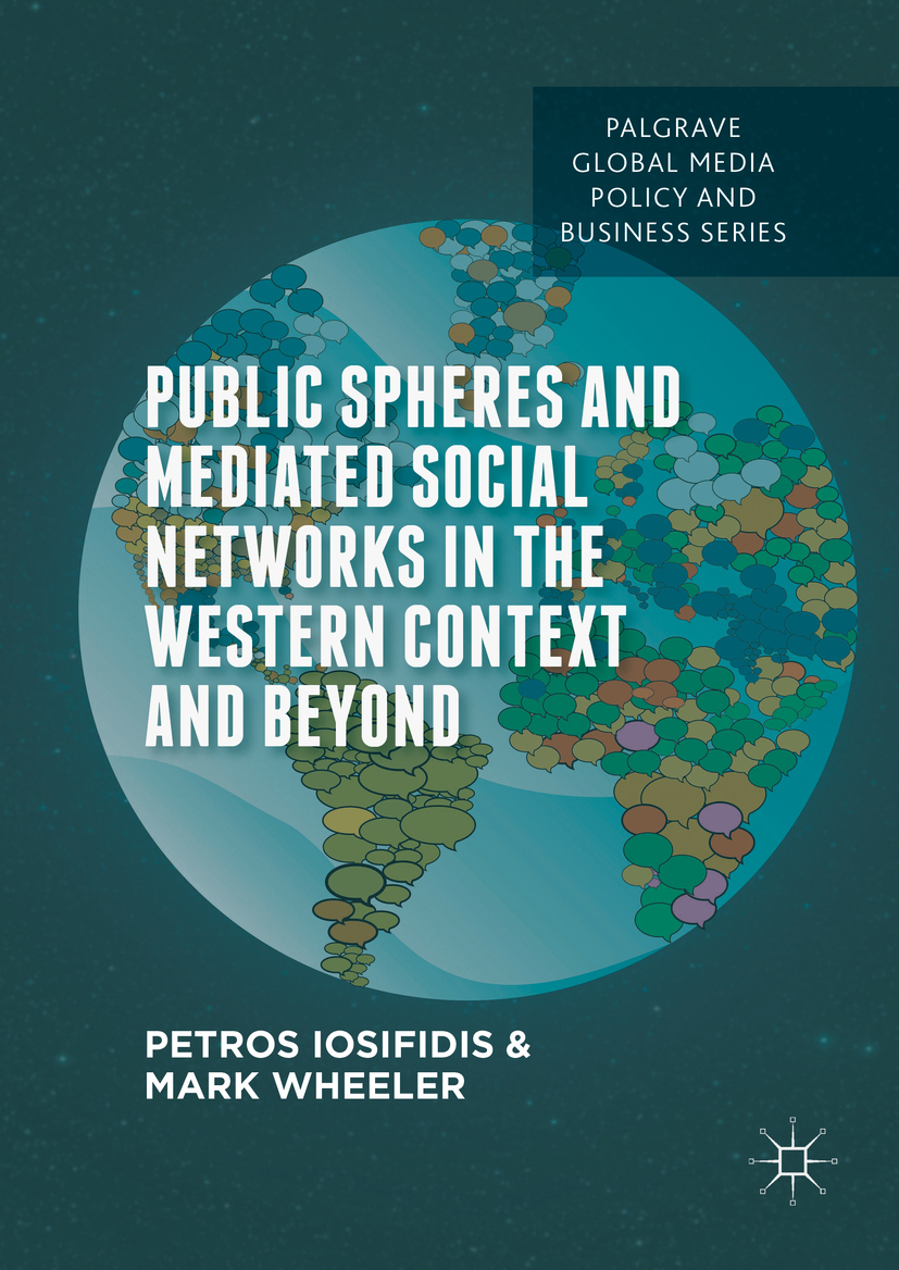 Iosifidis, Petros - Public Spheres and Mediated Social Networks in the Western Context and Beyond, ebook