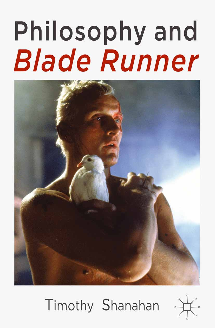 Shanahan, Timothy - Philosophy and Blade Runner, ebook