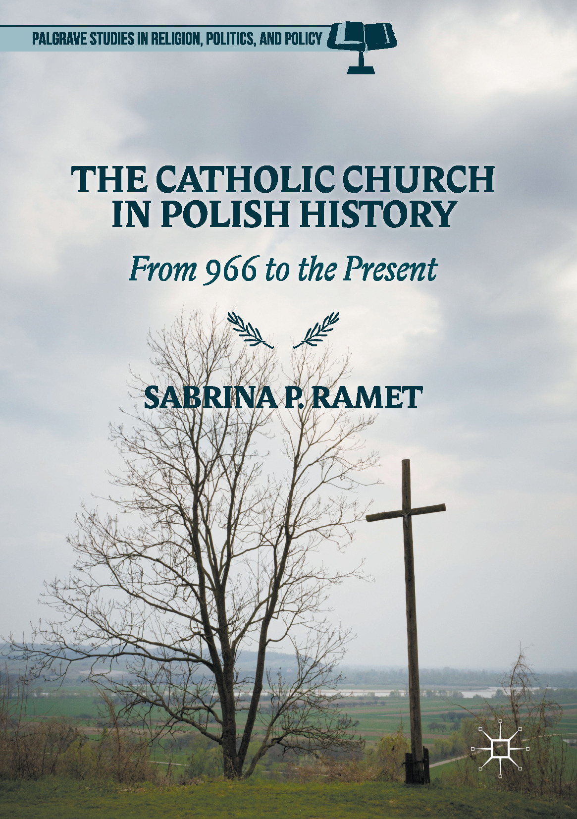 Ramet, Sabrina P. - The Catholic Church in Polish History, ebook