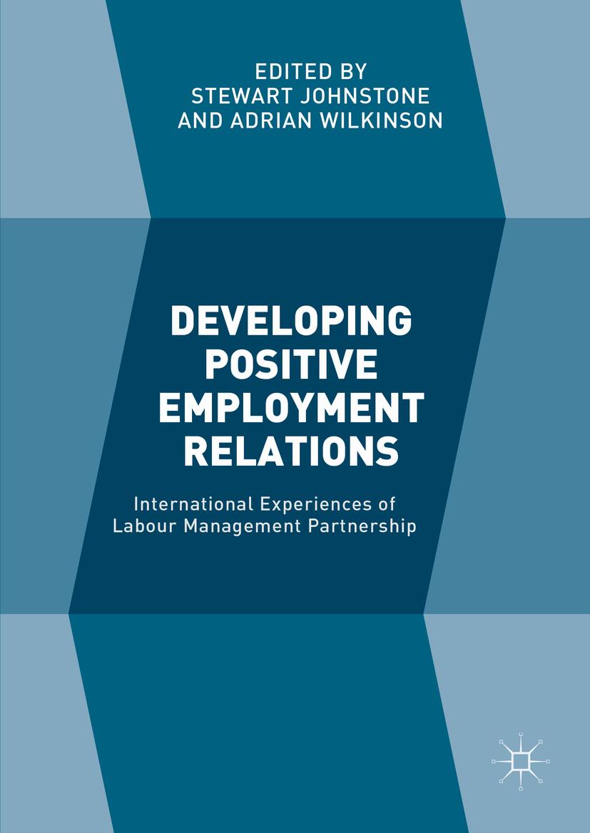 Johnstone, Stewart - Developing Positive Employment Relations, ebook