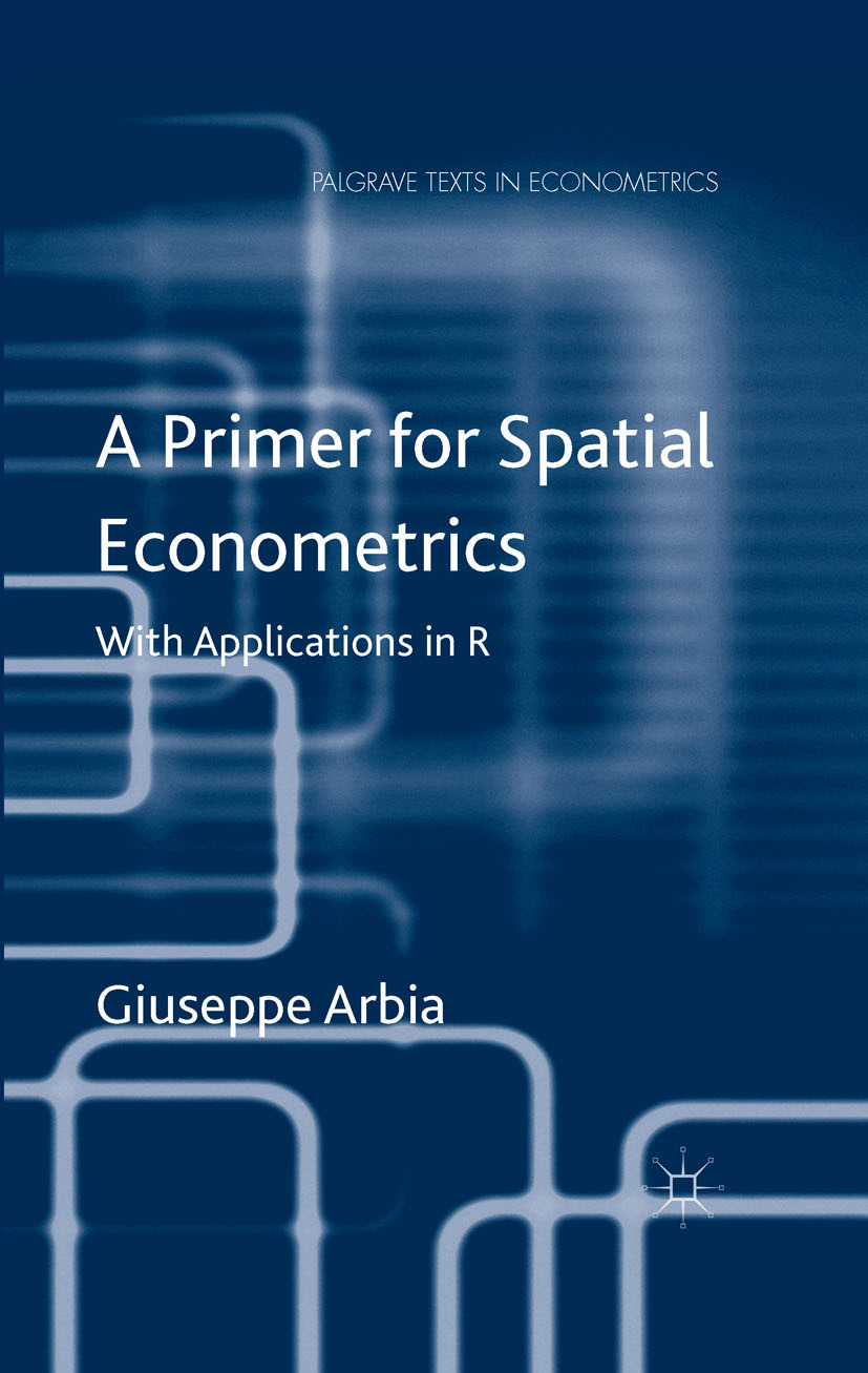Arbia, Giuseppe - A Primer for Spatial Econometrics, ebook