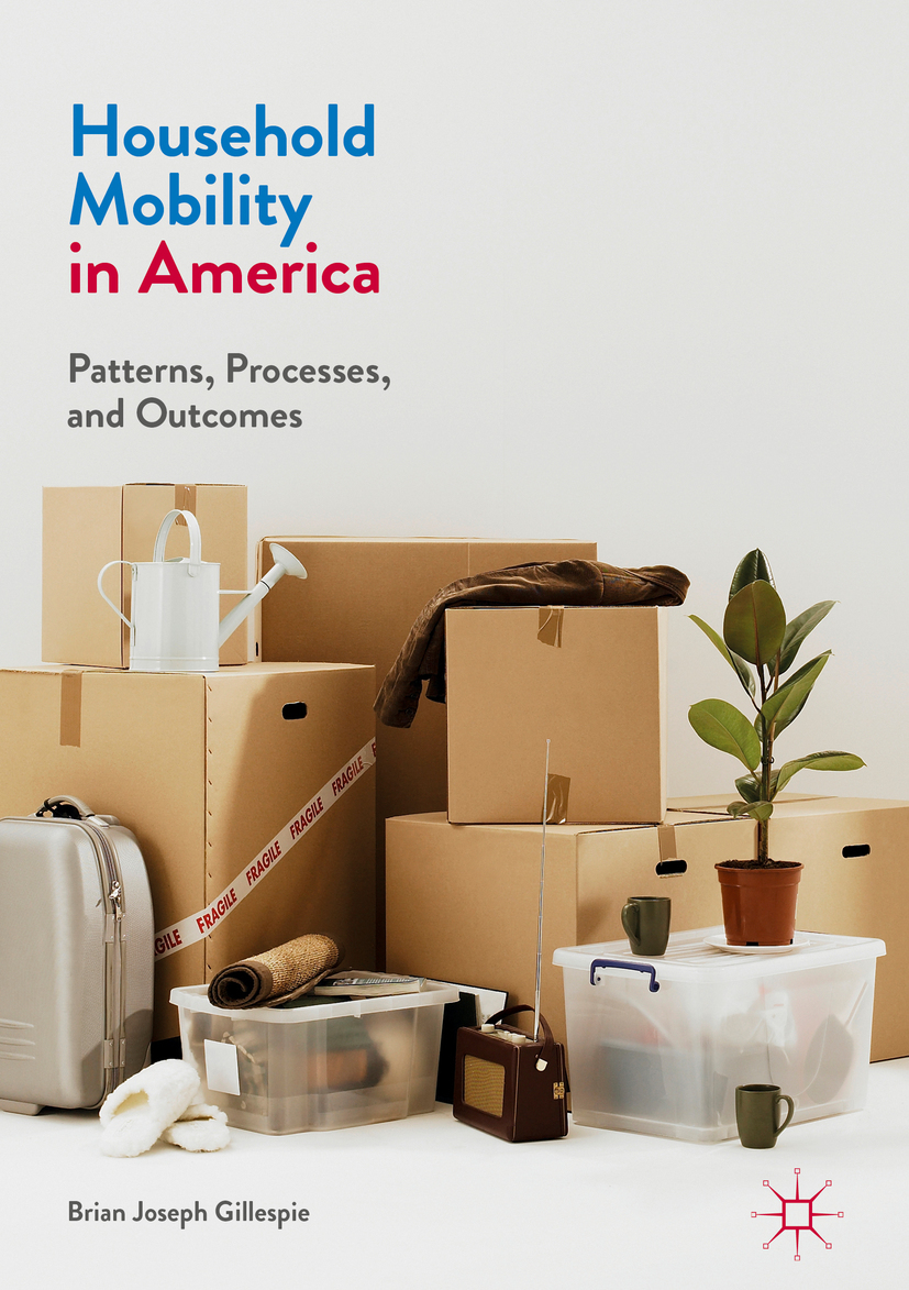 Gillespie, Brian Joseph - Household Mobility in America, ebook