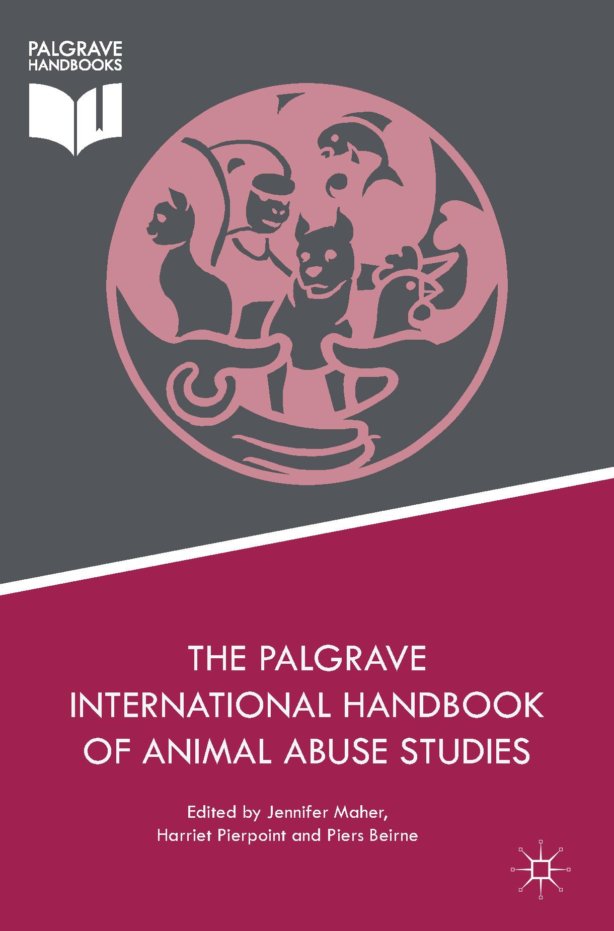 Beirne, Piers - The Palgrave International Handbook of Animal Abuse Studies, ebook