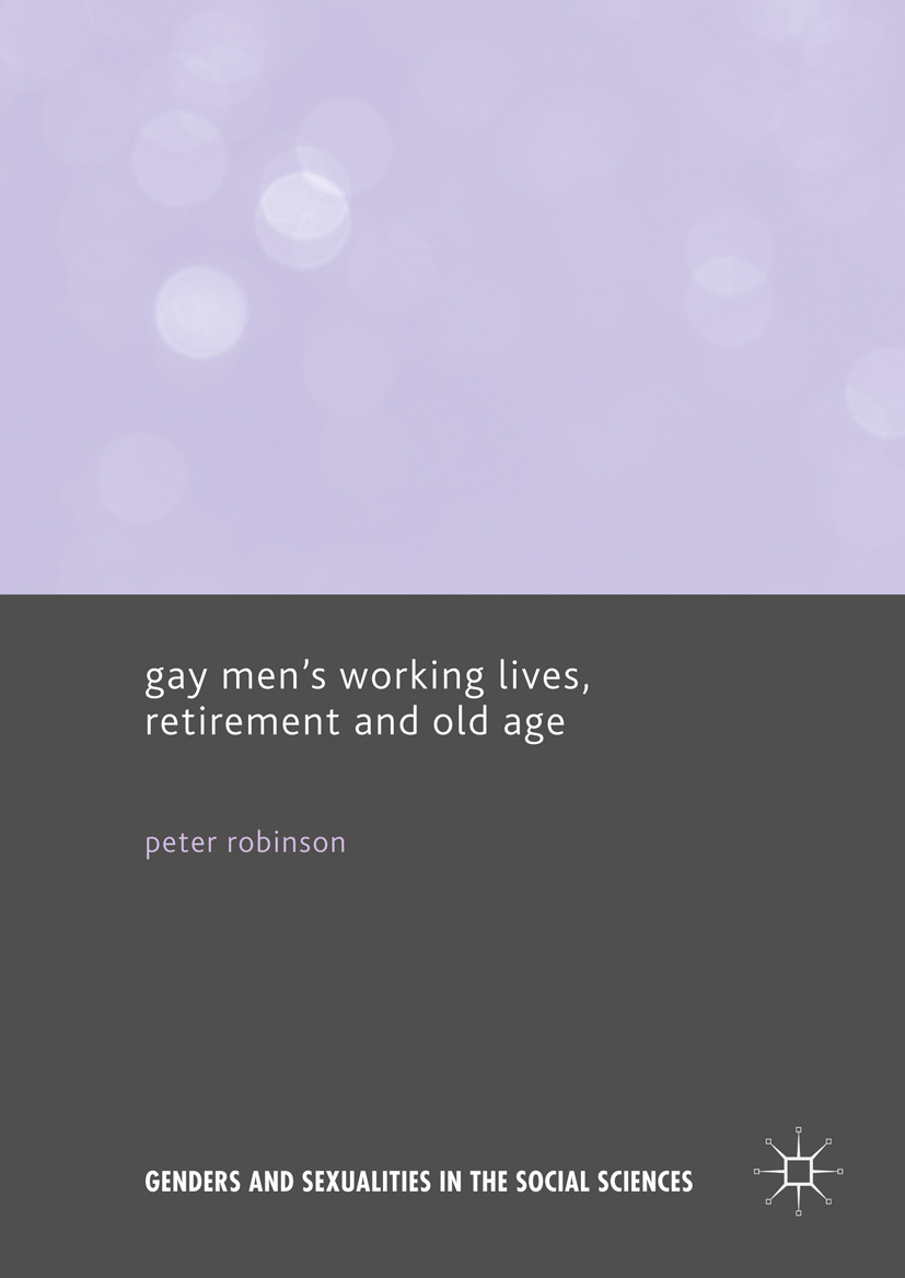 Robinson, Peter - Gay Men's Working Lives, Retirement and Old Age, ebook