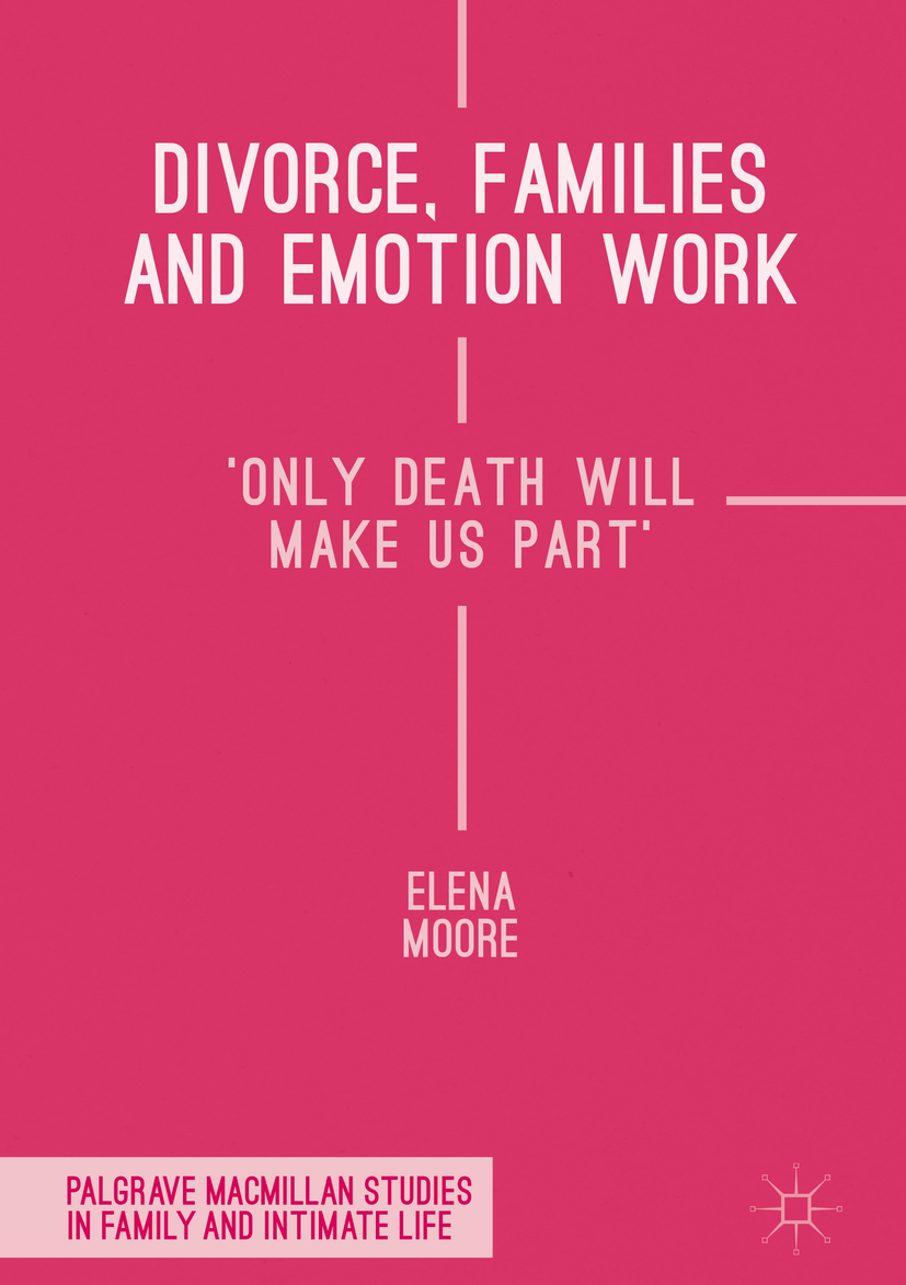 Moore, Elena - Divorce, Families and Emotion Work, ebook