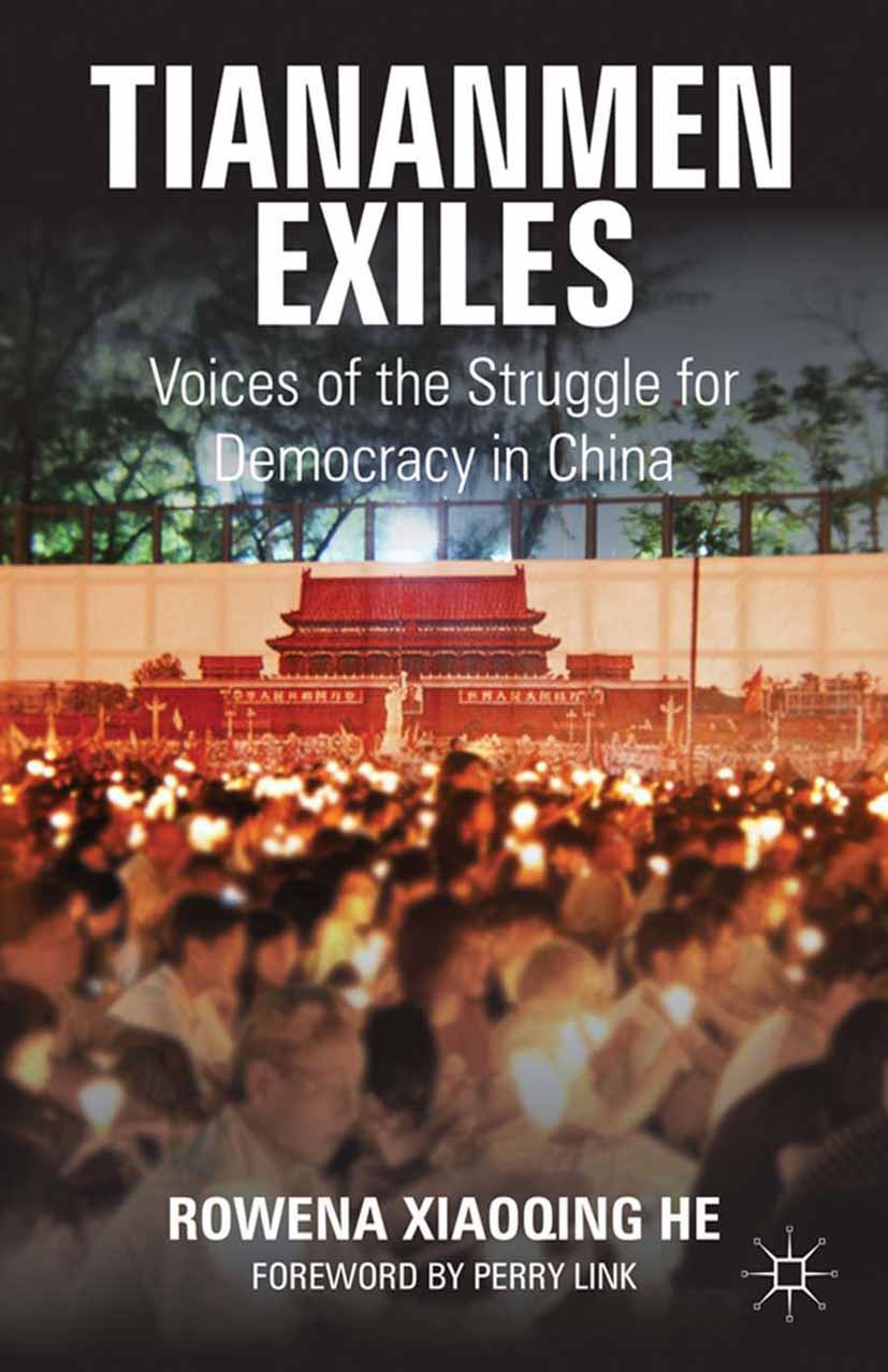 He, Rowena Xiaoqing - Tiananmen Exiles, e-bok