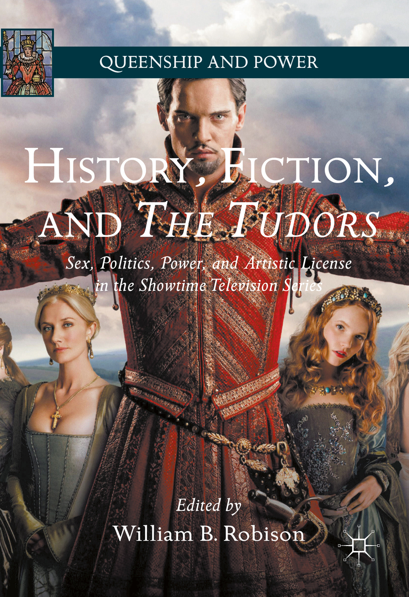 Robison, William B. - History, Fiction, and The Tudors, ebook