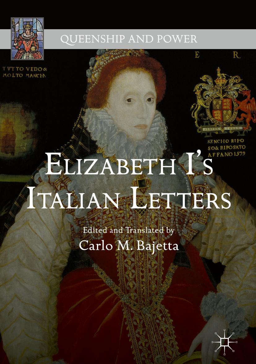 Bajetta, Carlo M. - Elizabeth I's Italian Letters, ebook