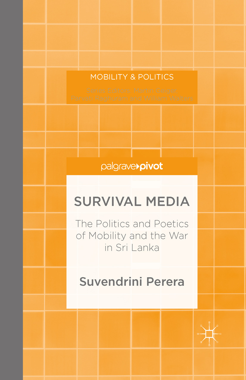 Perera, Suvendrini - Survival Media: The Politics and Poetics of Mobility and the War in Sri Lanka, e-kirja
