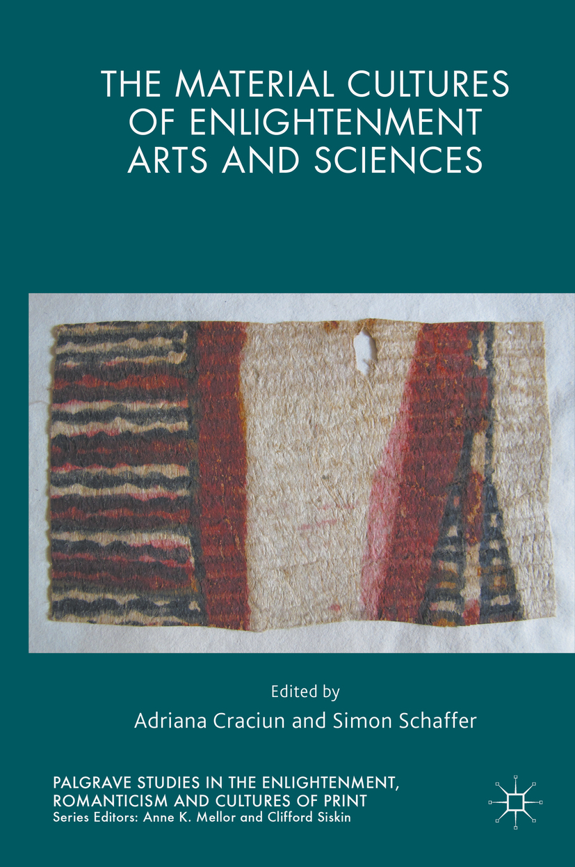 Craciun, Adriana - The Material Cultures of Enlightenment Arts and Sciences, e-kirja