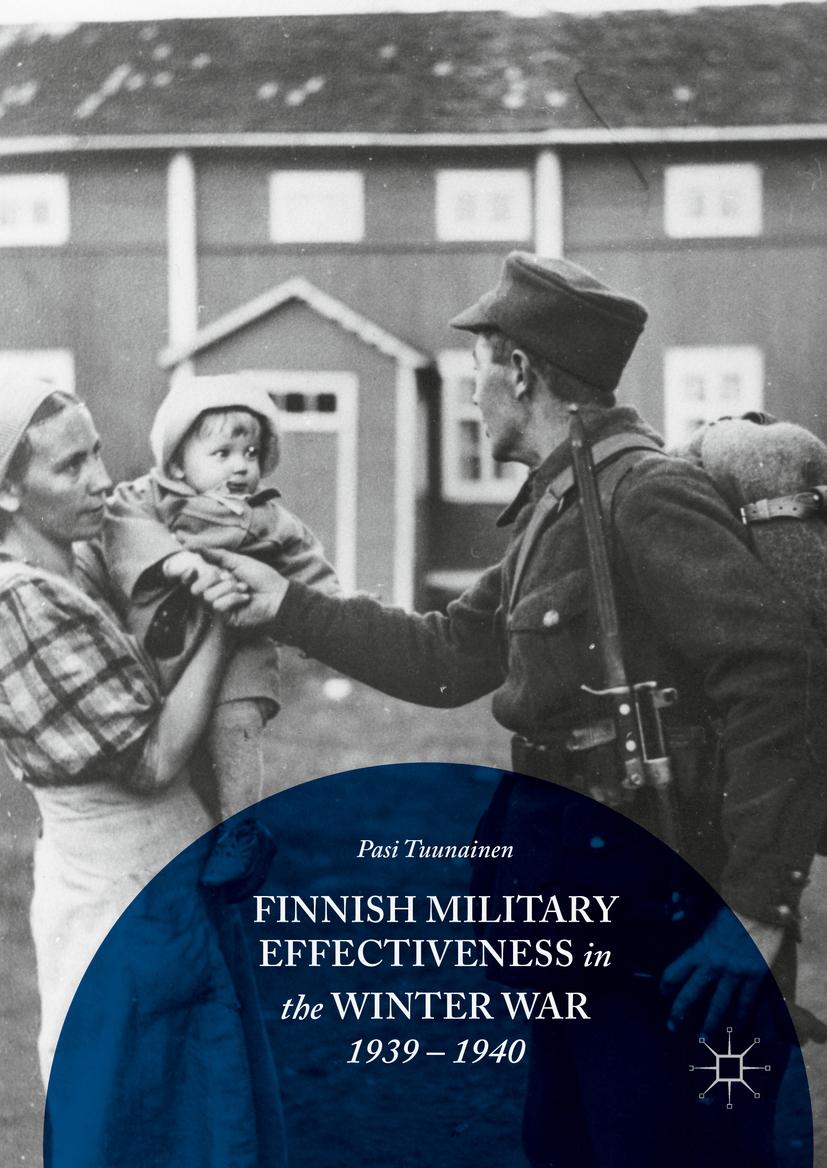 Tuunainen, Pasi - Finnish Military Effectiveness in the Winter War, 1939-1940, ebook