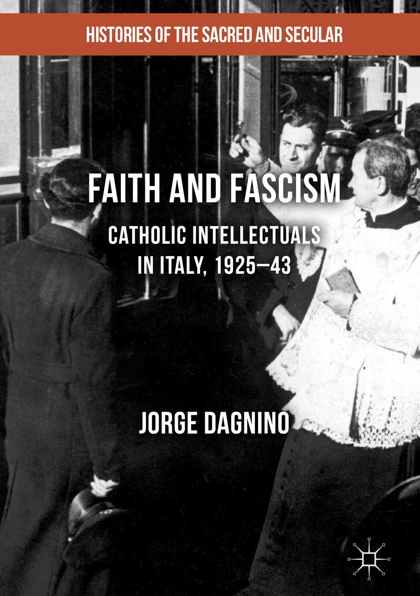 Dagnino, Jorge - Faith and Fascism, ebook