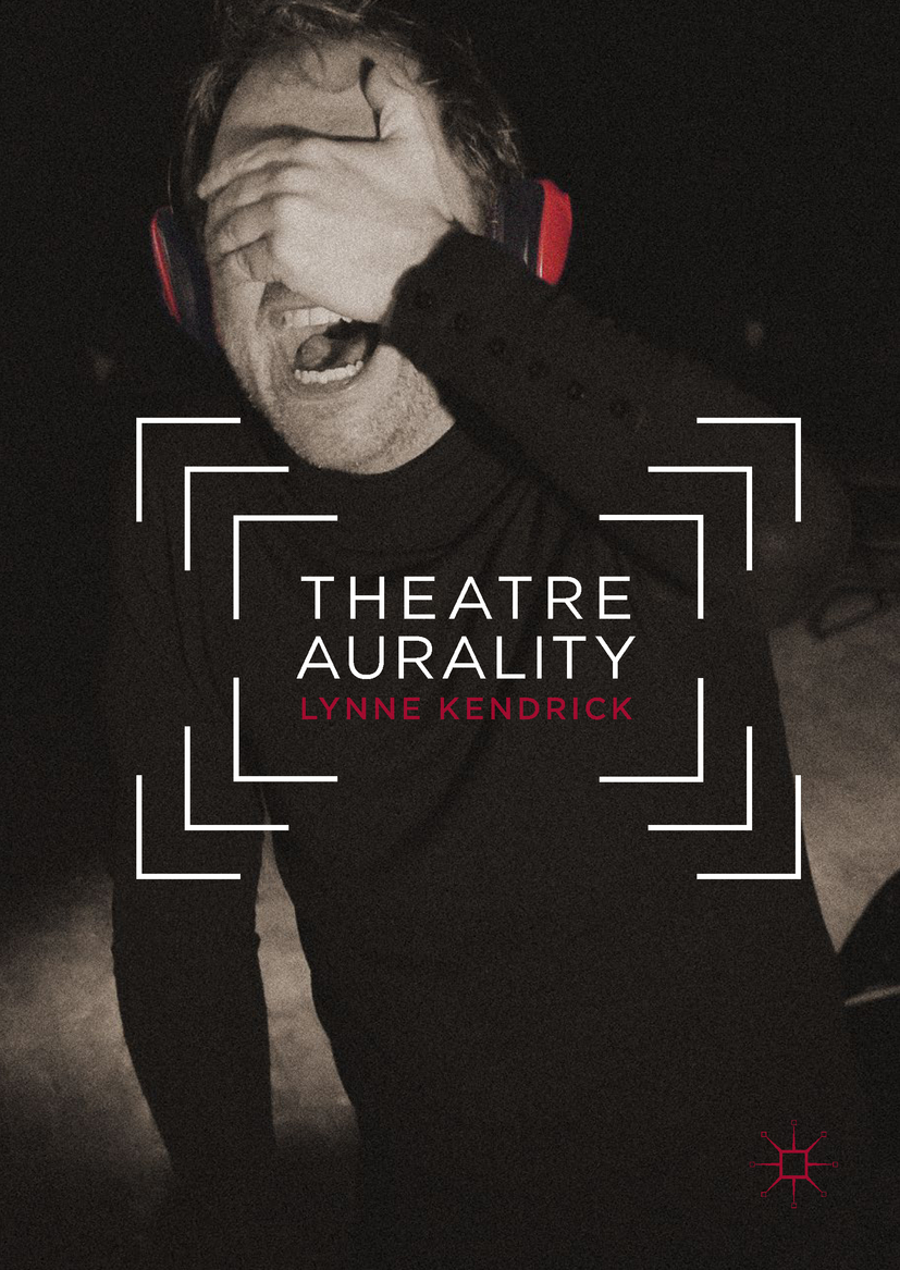 Kendrick, Lynne - Theatre Aurality, ebook