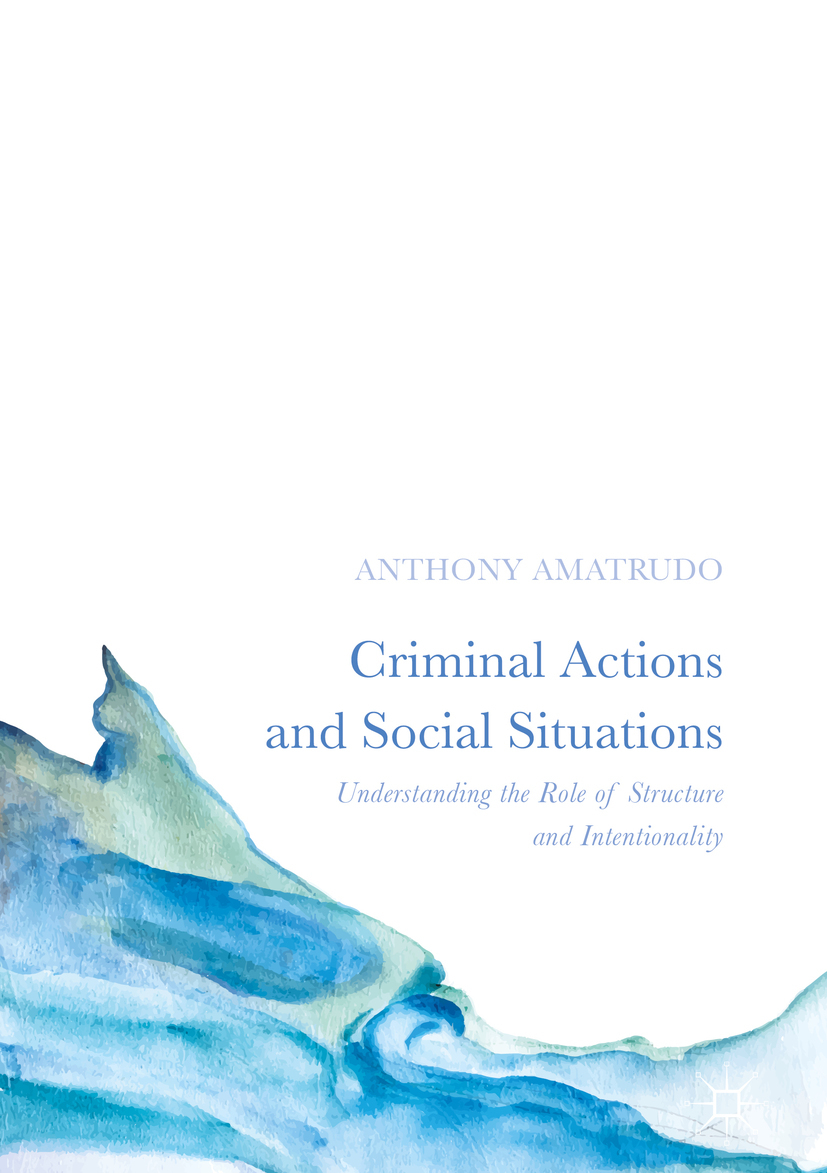 Amatrudo, Anthony - Criminal Actions and Social Situations, ebook