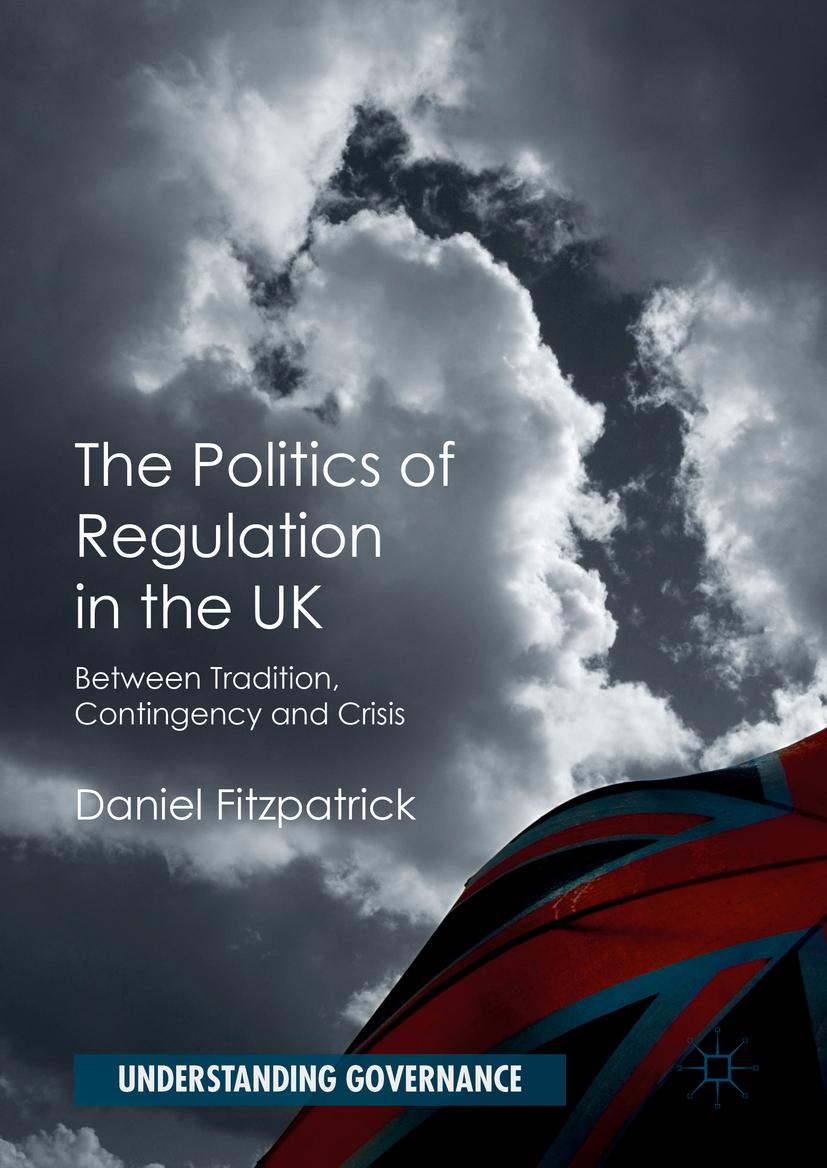Fitzpatrick, Daniel - The Politics of Regulation in the UK, ebook