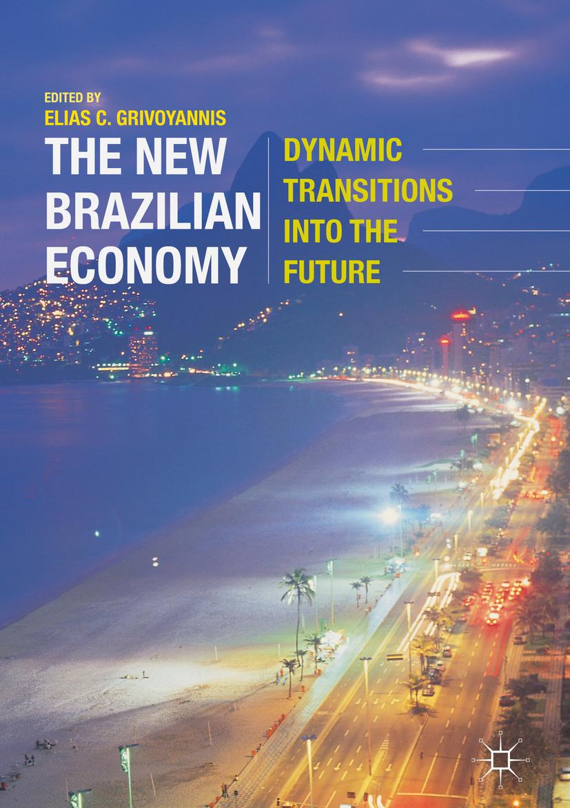 Grivoyannis, Elias C. - The New Brazilian Economy, ebook