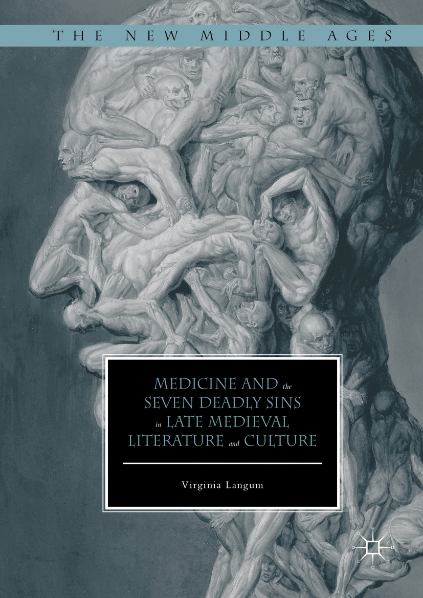 Langum, Virginia - Medicine and the Seven Deadly Sins in Late Medieval Literature and Culture, ebook