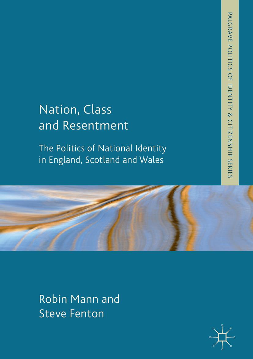 Fenton, Steve - Nation, Class and Resentment, e-kirja