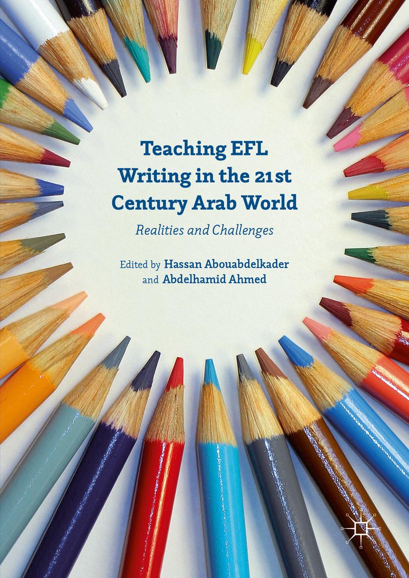 Abouabdelkader, Hassan - Teaching EFL Writing in the 21st Century Arab World, ebook