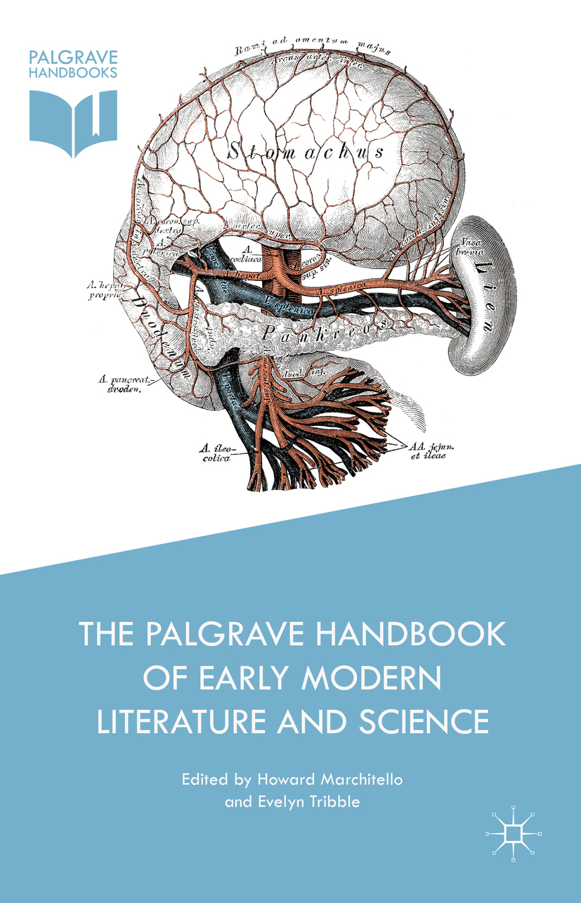 Marchitello, Howard - The Palgrave Handbook of Early Modern Literature and Science, ebook
