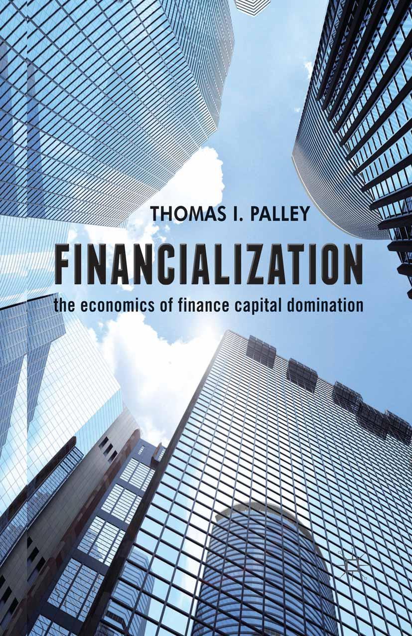 Palley, Thomas I. - Financialization, ebook