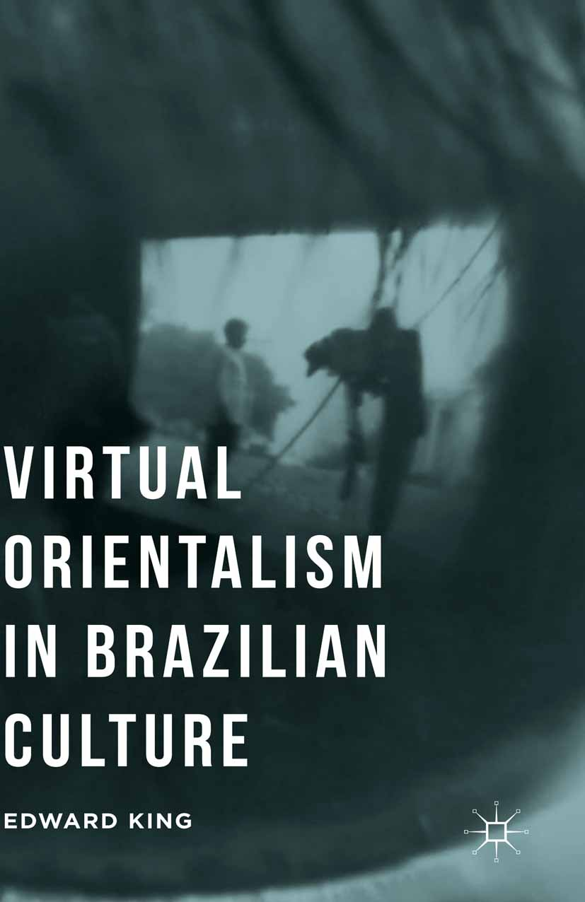 King, Edward - Virtual Orientalism in Brazilian Culture, ebook