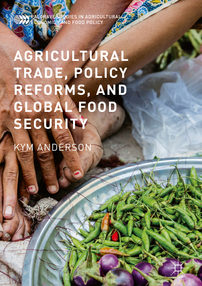 Anderson, Kym - Agricultural Trade, Policy Reforms, and Global Food Security, ebook