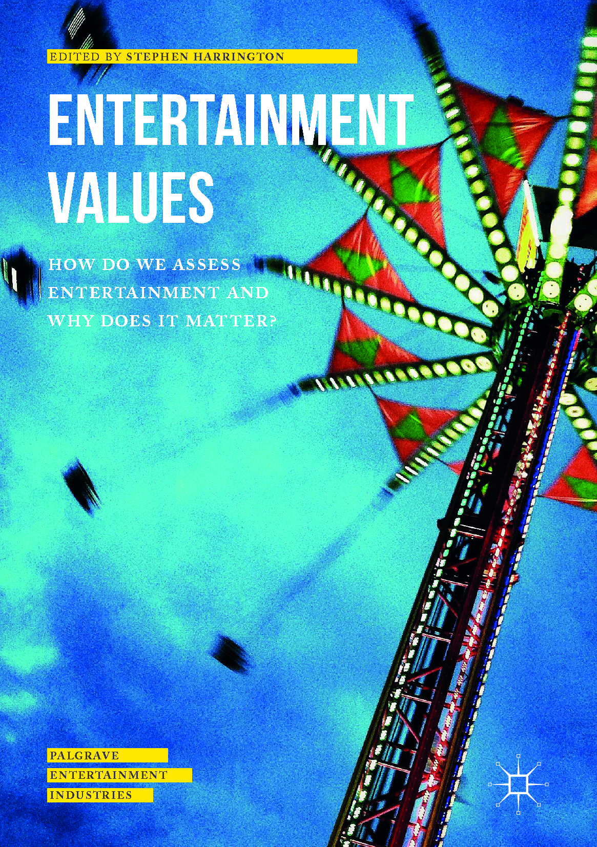 Harrington, Stephen - Entertainment Values, e-kirja