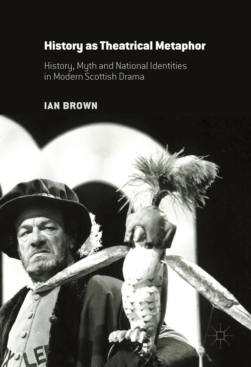 Brown, Ian - History as Theatrical Metaphor, ebook