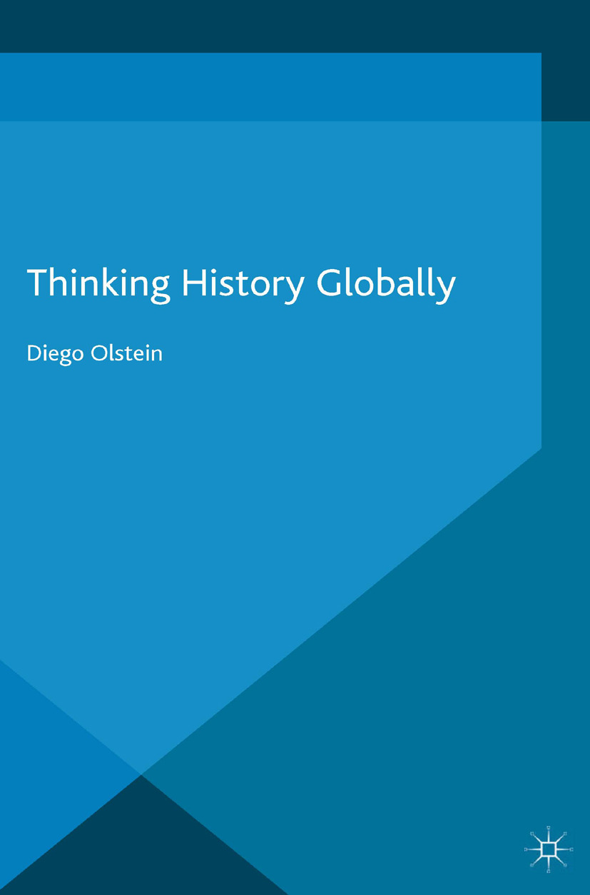 Olstein, Diego - Thinking History Globally, ebook