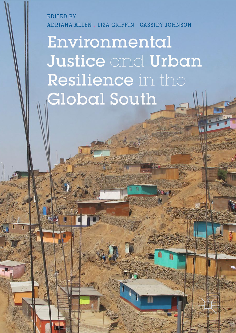 Allen, Adriana - Environmental Justice and Urban Resilience in the Global South, ebook