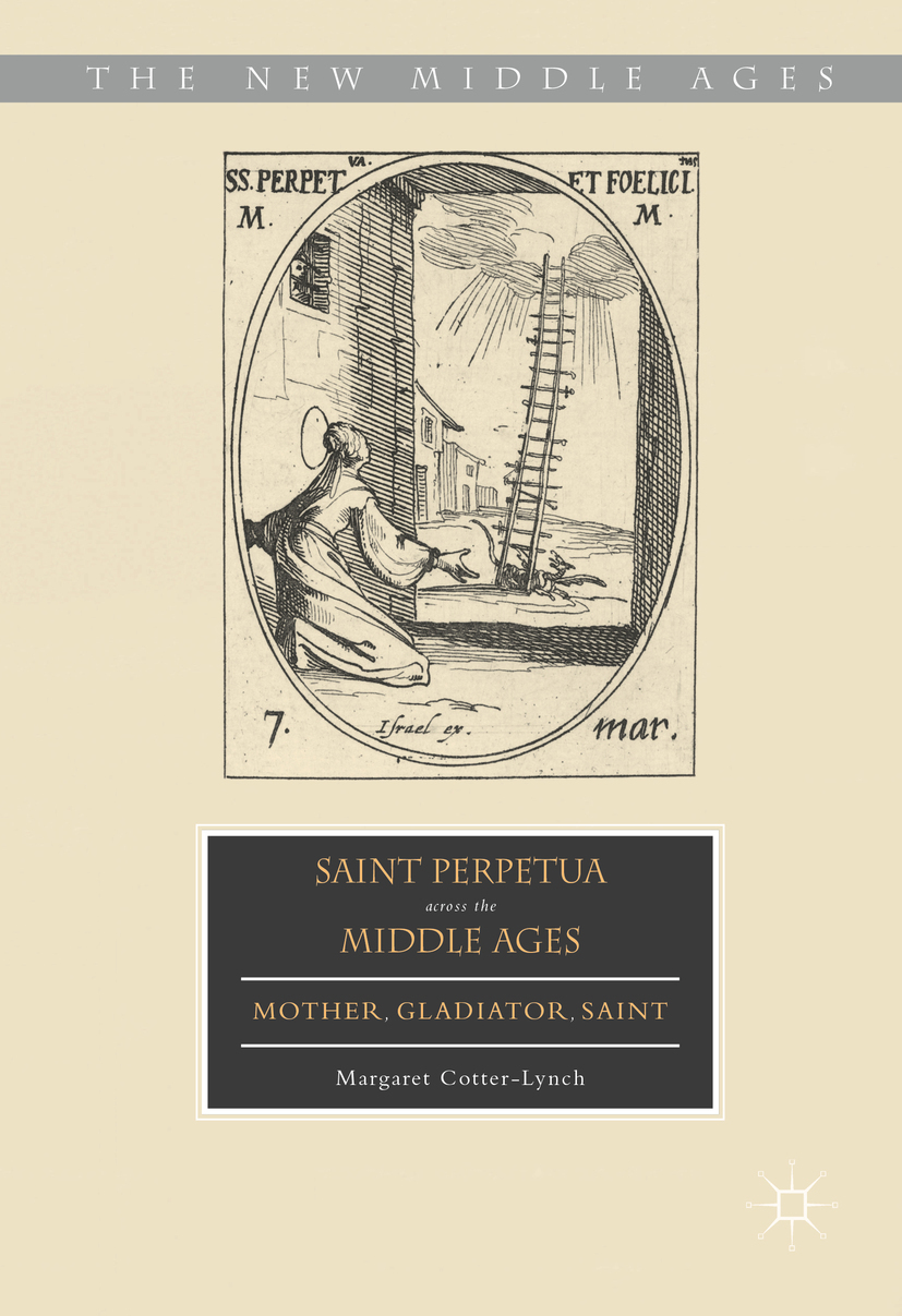 Cotter-Lynch, Margaret - Saint Perpetua across the Middle Ages, ebook