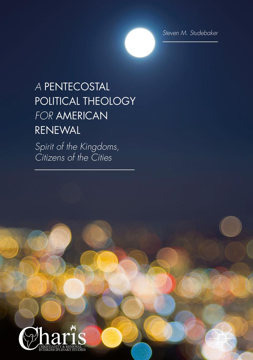 Studebaker, Steven M. - A Pentecostal Political Theology for American Renewal, e-bok
