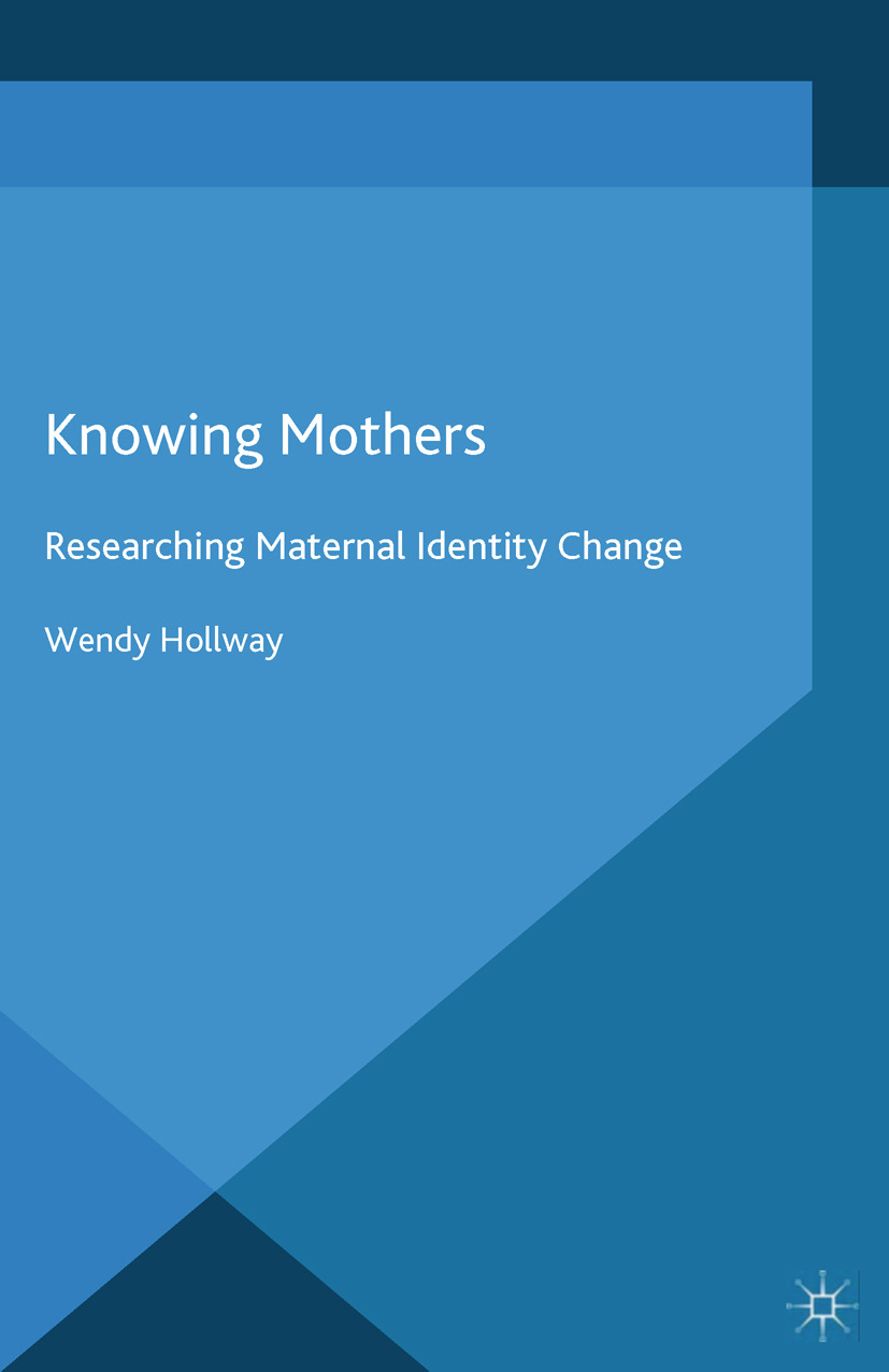 Hollway, Wendy - Knowing Mothers, ebook