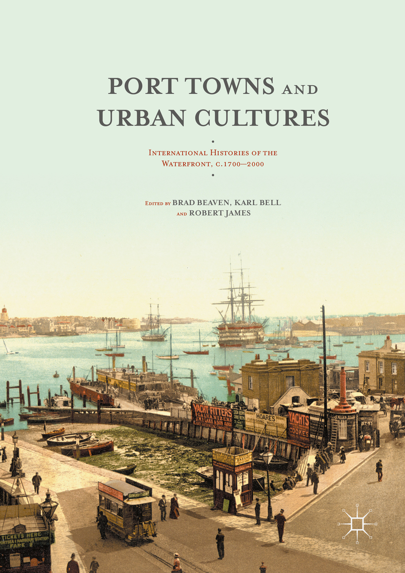Beaven, Brad - Port Towns and Urban Cultures, ebook