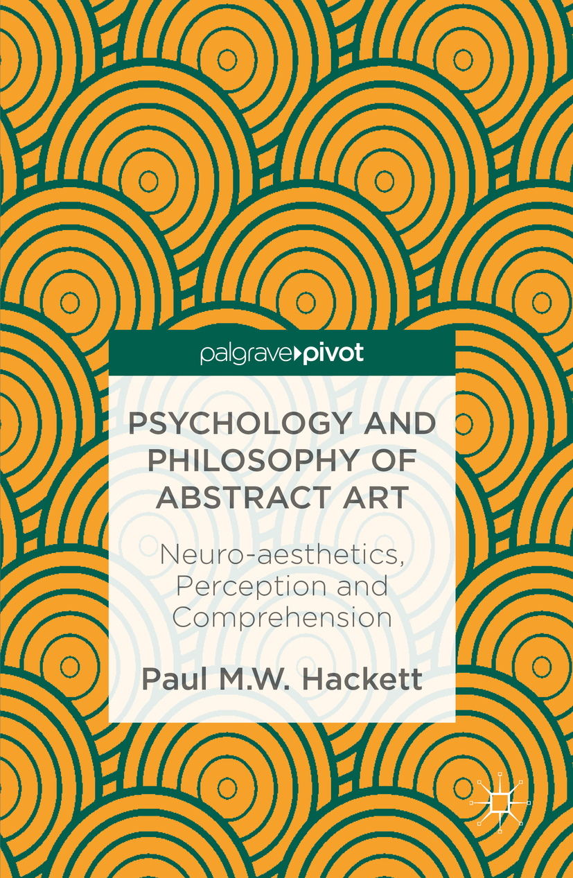 Hackett, Paul M.W. - Psychology and Philosophy of Abstract Art, ebook