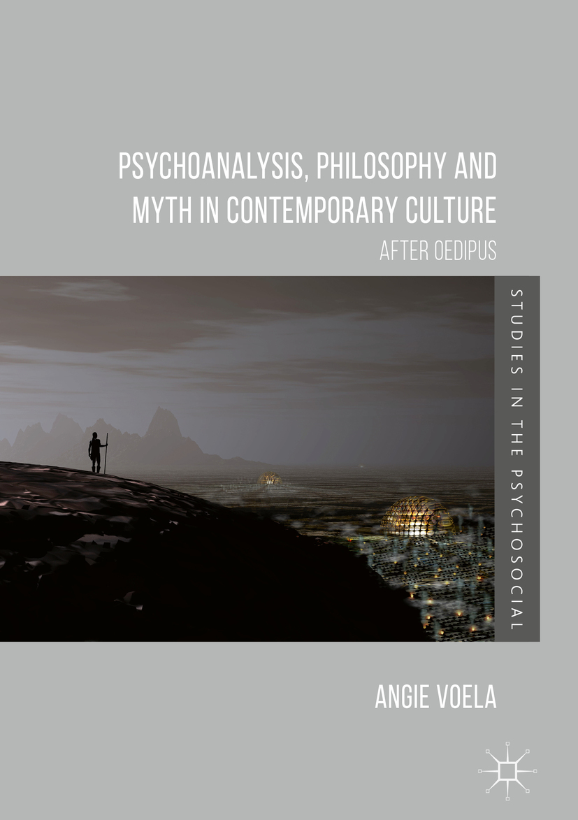 Voela, Angie - Psychoanalysis, Philosophy and Myth in Contemporary Culture, e-bok