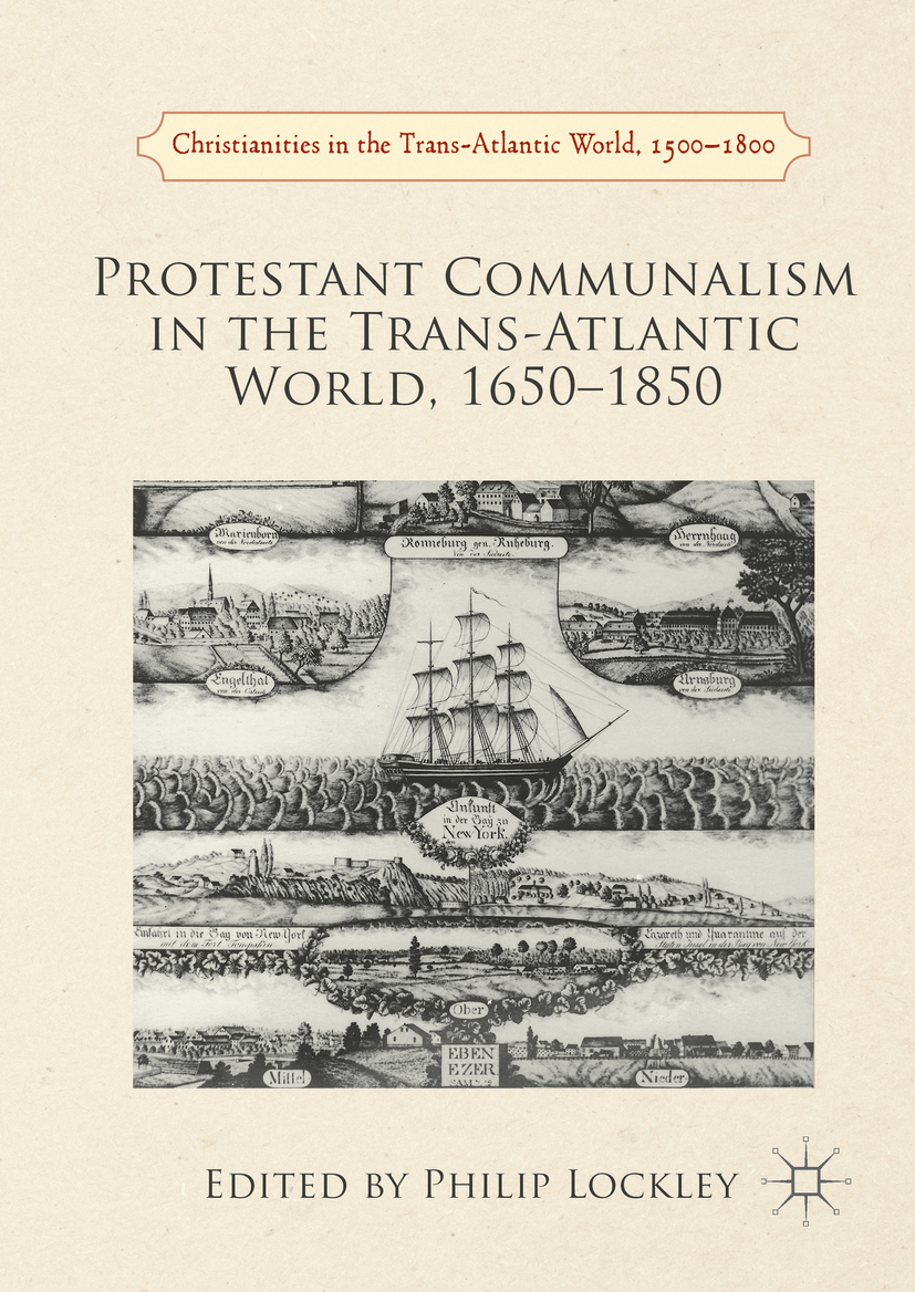 Lockley, Philip - Protestant Communalism in the Trans-Atlantic World, 1650–1850, ebook