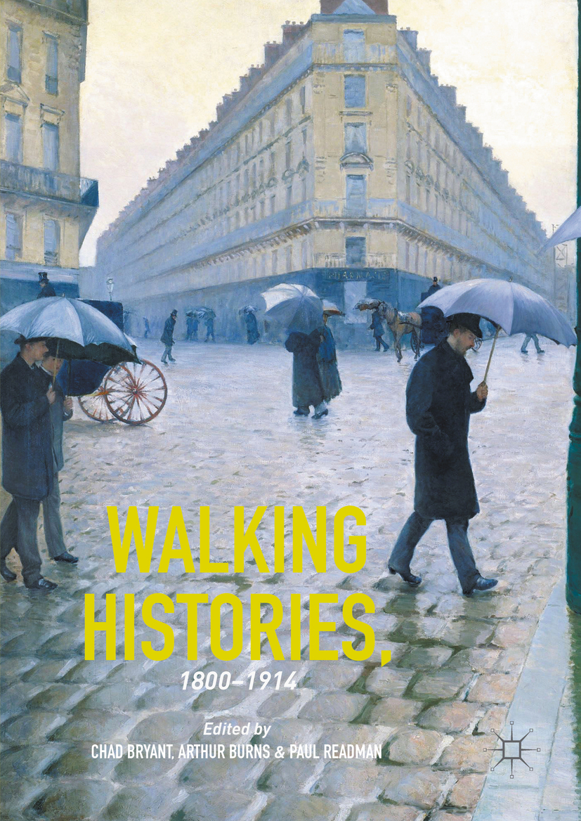 Bryant, Chad - Walking Histories, 1800-1914, ebook