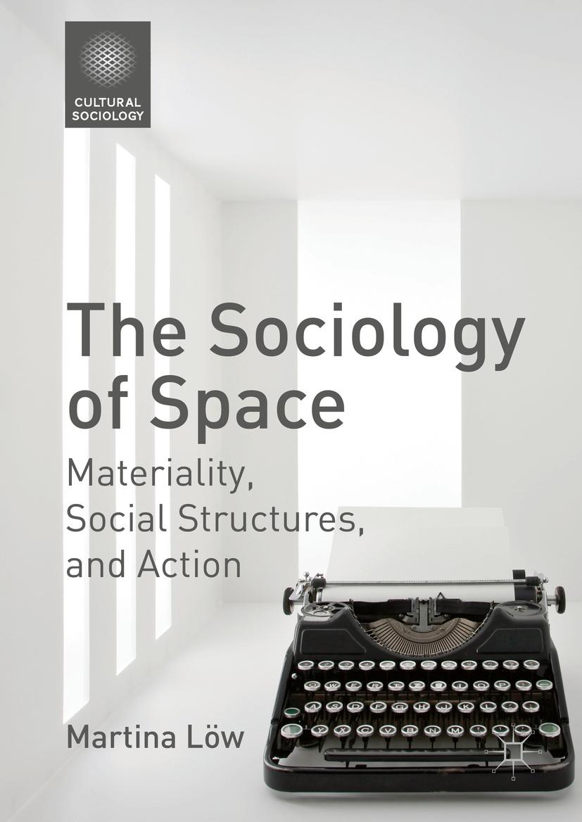 Löw, Martina - The Sociology of Space, ebook