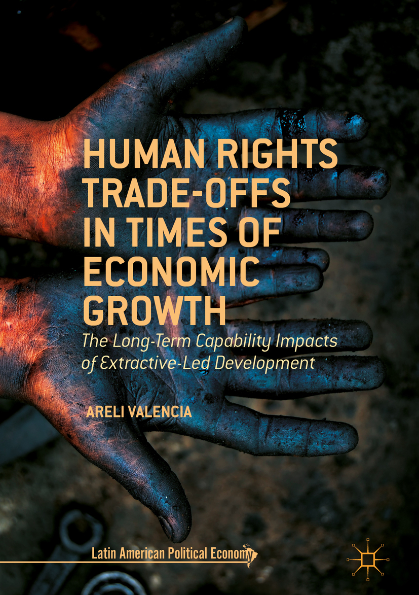 Valencia, Areli - Human Rights Trade-Offs in Times of Economic Growth, ebook