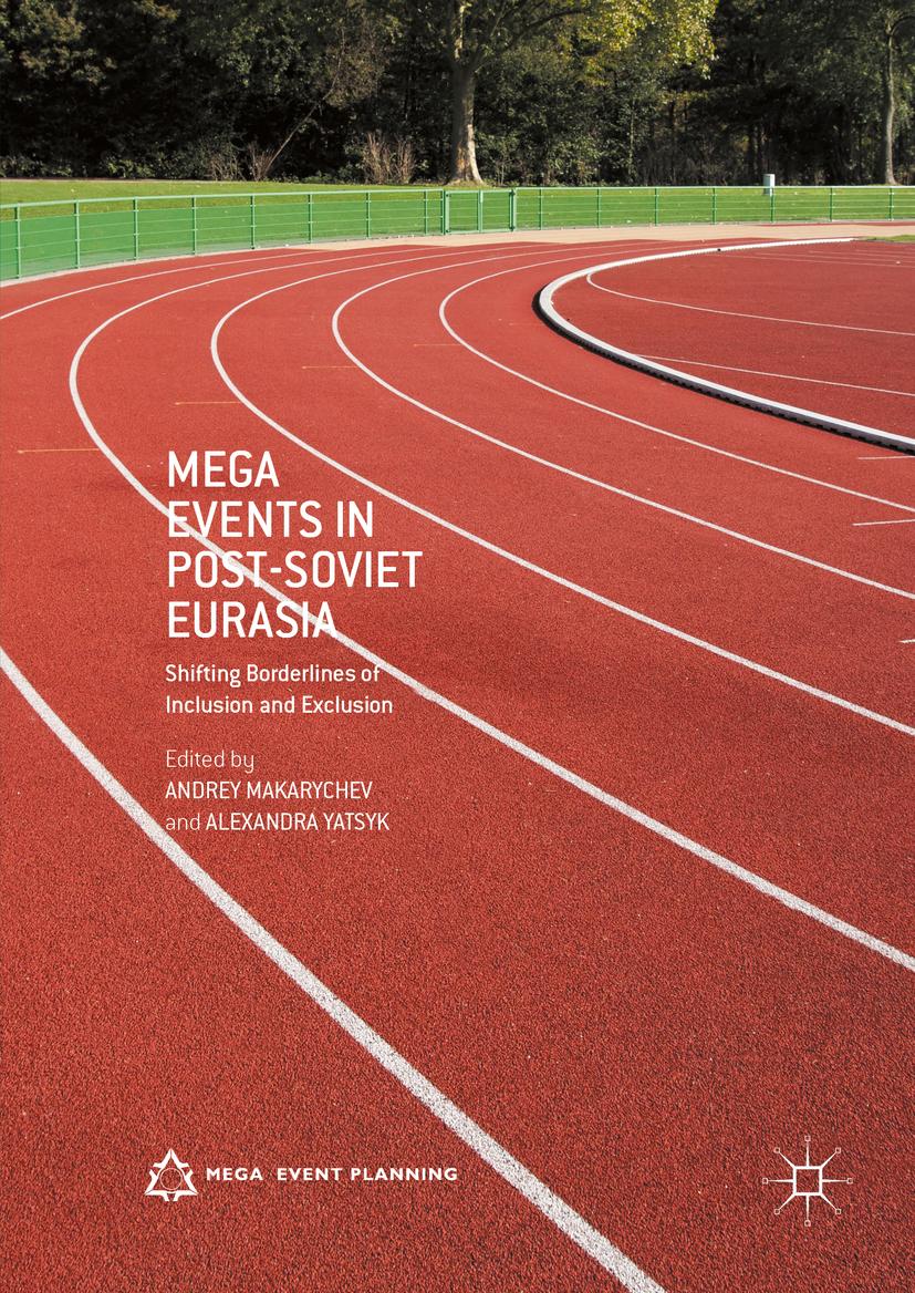 Makarychev, Andrey - Mega Events in Post-Soviet Eurasia, ebook