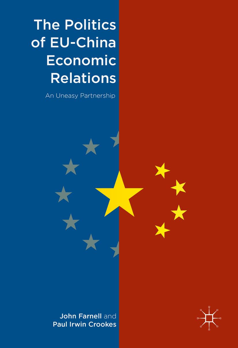 Crookes, Paul Irwin - The Politics of EU-China Economic Relations, ebook