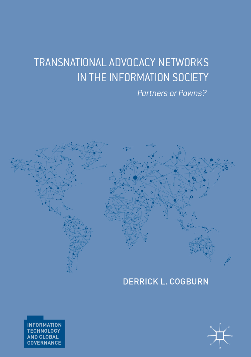 Cogburn, Derrick L. - Transnational Advocacy Networks in the Information Society, ebook