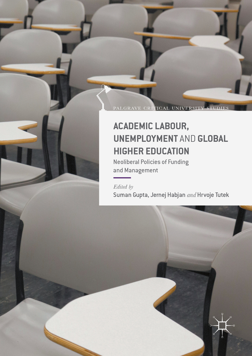 Gupta, Suman - Academic Labour, Unemployment and Global Higher Education, ebook