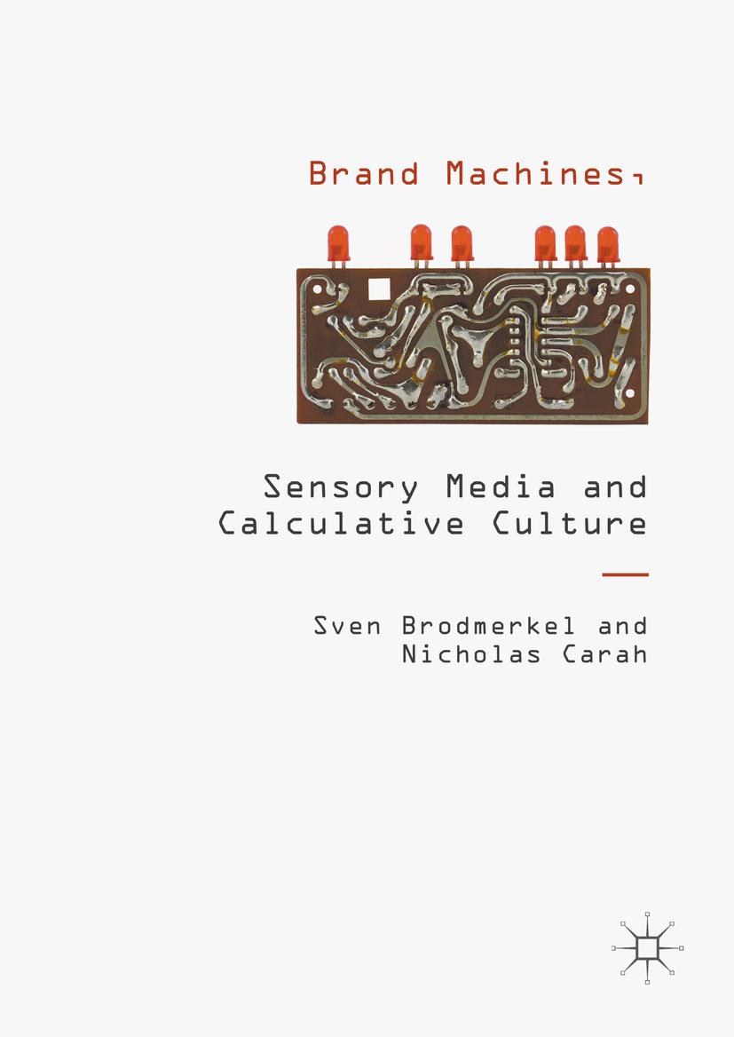 Brodmerkel, Sven - Brand Machines, Sensory Media and Calculative Culture, ebook