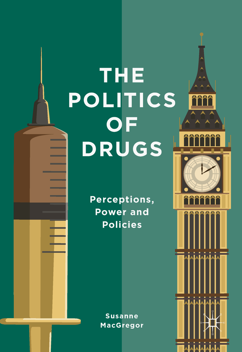MacGregor, Susanne - The Politics of Drugs, e-kirja