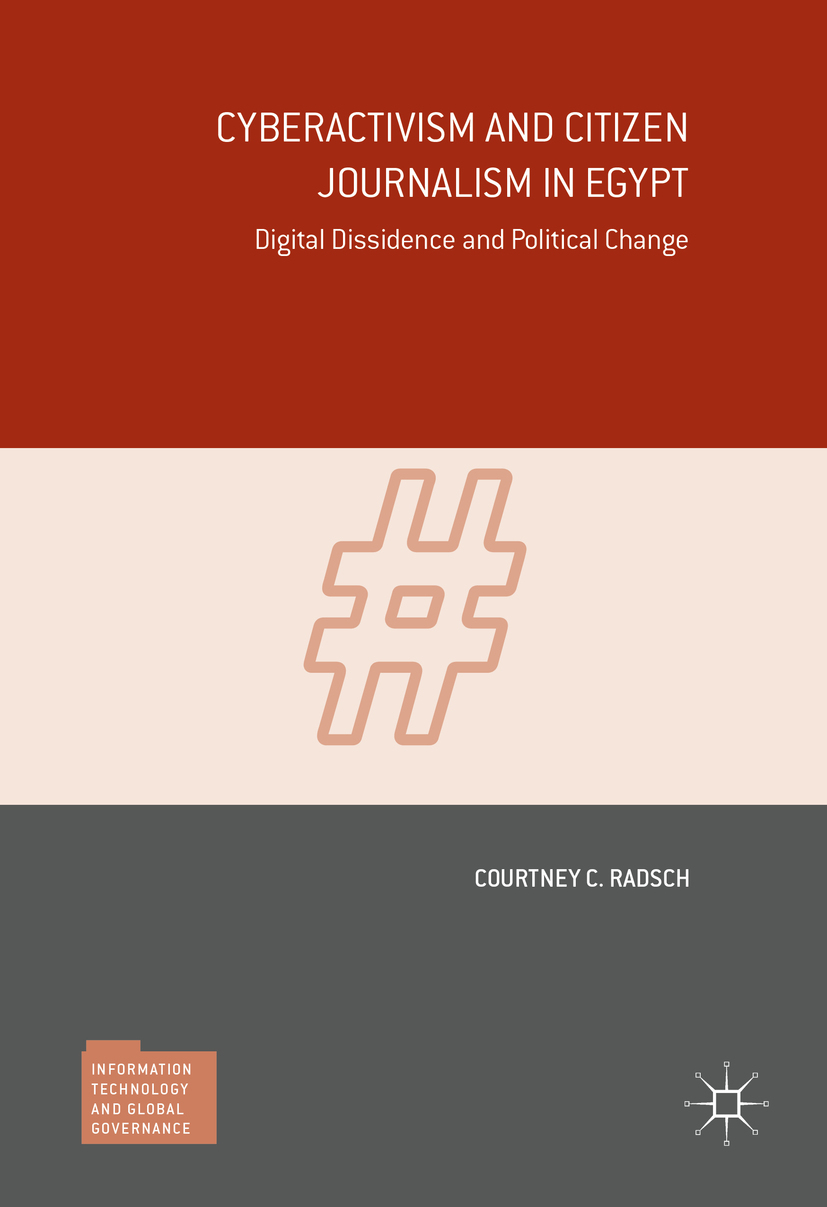 Radsch, Courtney C. - Cyberactivism and Citizen Journalism in Egypt, ebook